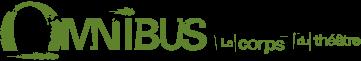 Omnibus le corps du théâtre